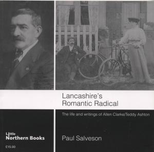 Lancashire's Romantic Radical
