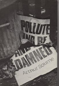 Polute and be Damned