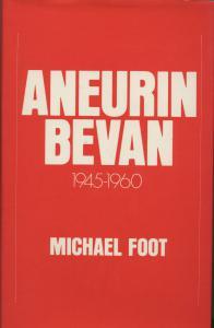 Aneurin Bevan. Vol II.